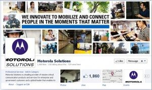 , Social Media: How Motorola Solutions uses Facebook to generate more engagement