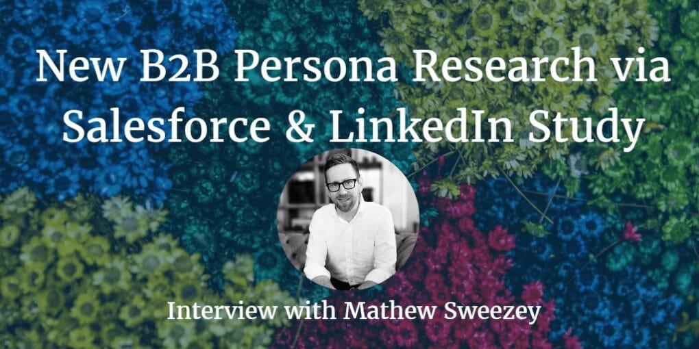 b2b persona, New B2B Persona Research From Salesforce and LinkedIn Study