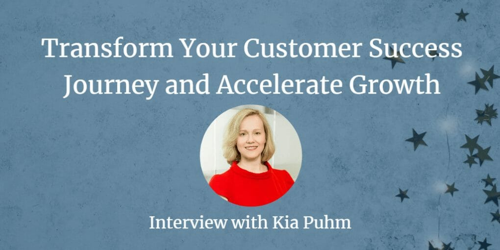 , Transform Your Customer Journey and Accelerate Growth
