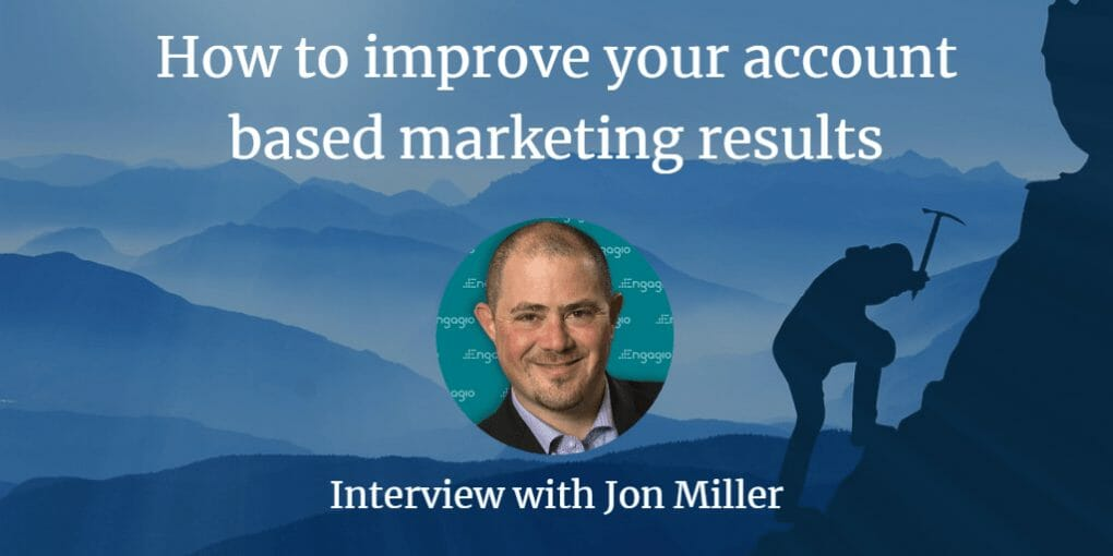account based marketing, How to improve your account based marketing results